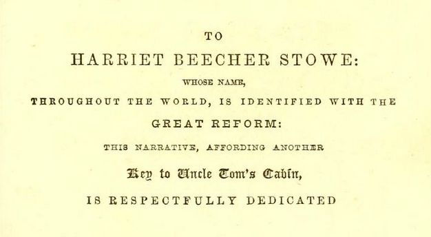 Solomon Northup's Dedication to Harriet Beecher Stowe in his memoir Twelve Years a Slave